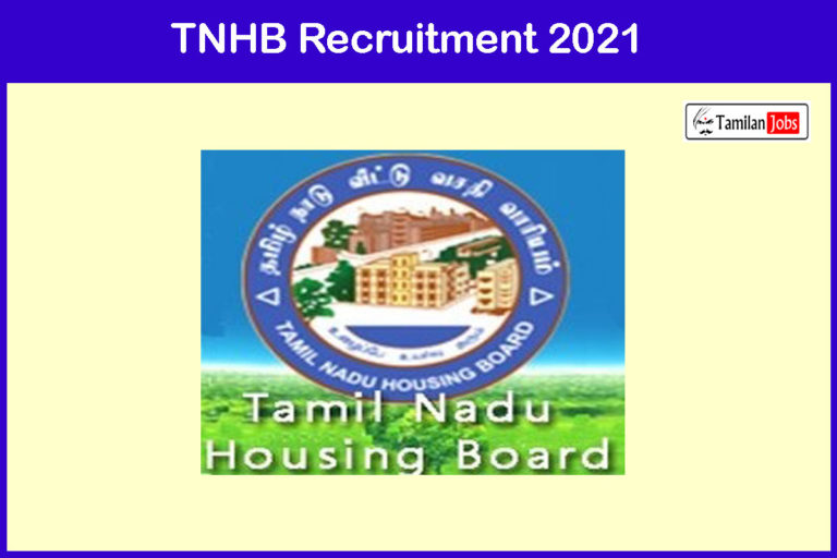 TNHB Recruitment 2021 Out – Apply Online 15 Driver, Office Assistant  Jobs
