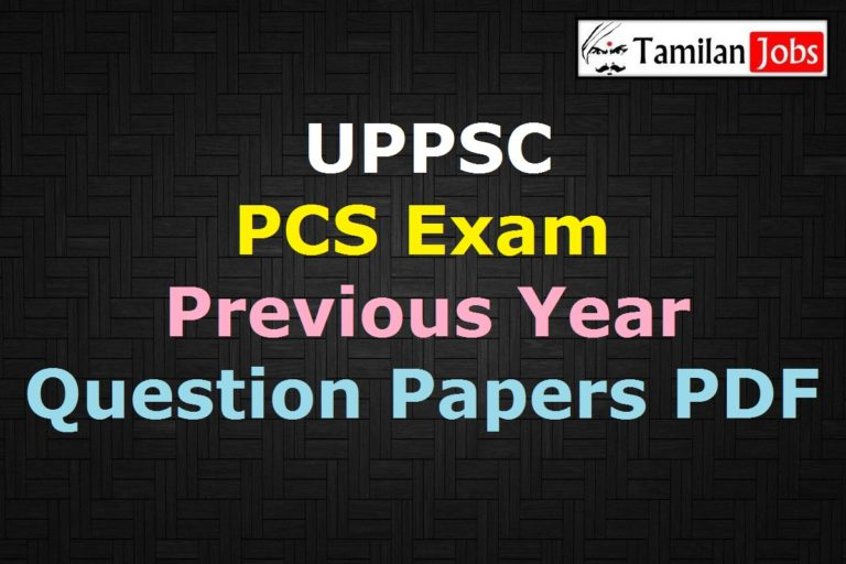 UPPSC PCS Exam Previous Question Papers PDF, Prelims, Mains Old Papers