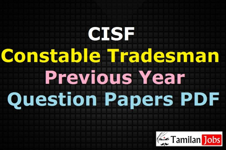 CISF Constable Previous Question Papers PDF, Tradesman Old Papers