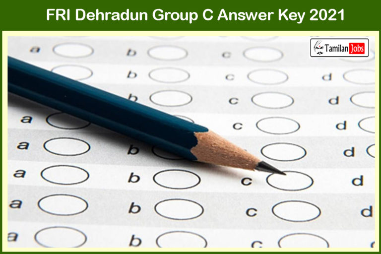 FRI Dehradun Group C Answer Key 2021 PDF (Released) | Check Here