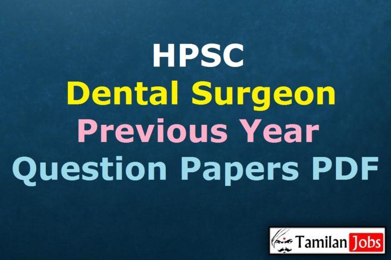 HPSC Dental Surgeon Previous Question Papers PDF