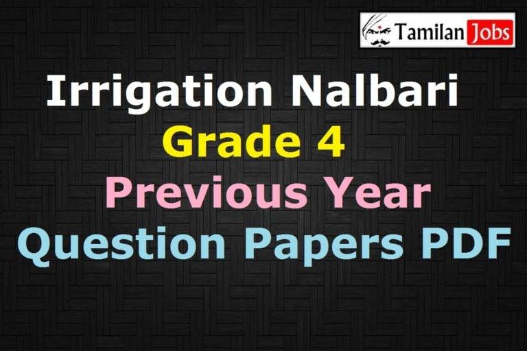 Irrigation Nalbari Grade 4 Previous Question Papers PDF