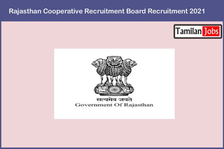 Rajasthan Cooperative Recruitment Board Recruitment 2021 Out – Apply Online 385 Jobs
