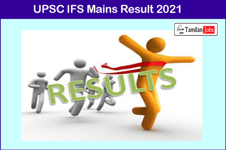 UPSC IFS Mains Result 2021 (Yet To Release Soon) | Download at www.upsc.gov.in