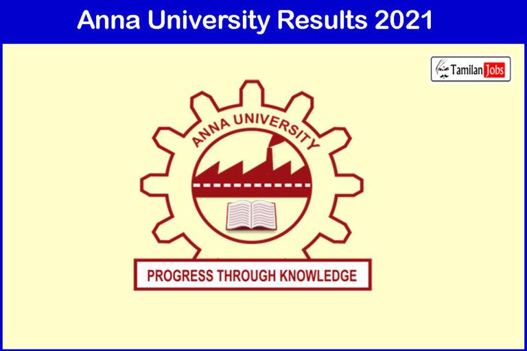Anna University Results Nov Dec 2021 (Released) | Download UG/PG Degree Results