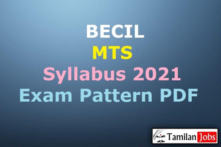 BECIL MTS Syllabus 2021 PDF, Download Exam Pattern