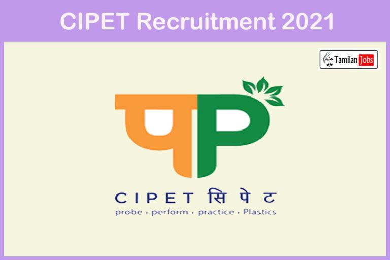 CIPET Recruitment 2021 Out – Apply Lecturer, Instructor Jobs