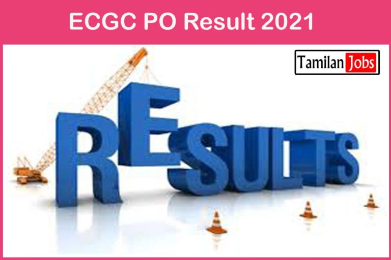 ECGC PO Result 2021 (OUT) @ ecgc.in   Check Cutoff Marks & Merit list