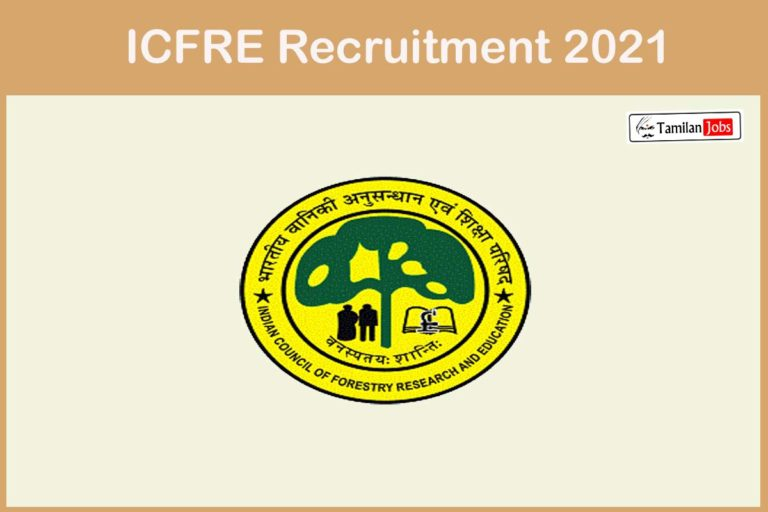 ICFRE Recruitment 2021 – Apply Online 18 MTS, Forest Guard Jobs