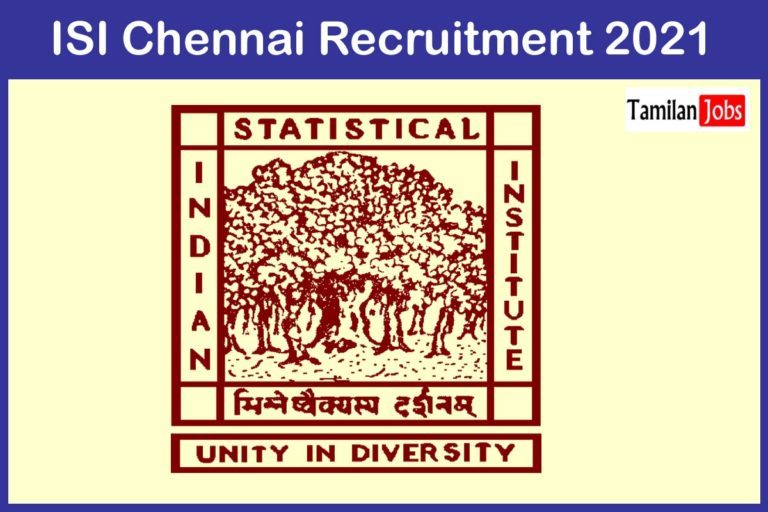 ISI Chennai Recruitment 2021 Out – Apply Online Various JRF, Project Assistant Jobs