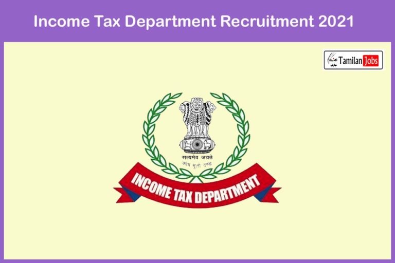 Income Tax Department Recruitment 2021 Out – Apply Administrative Officer Jobs
