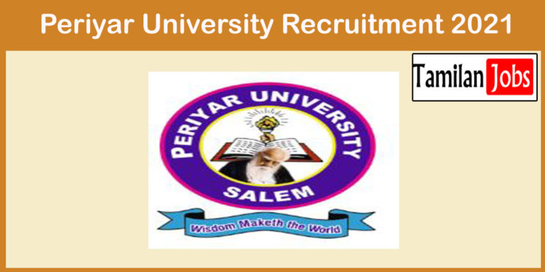 Periyar University Recruitment 2021 Out – Apply Online For Senior Project Associate Jobs