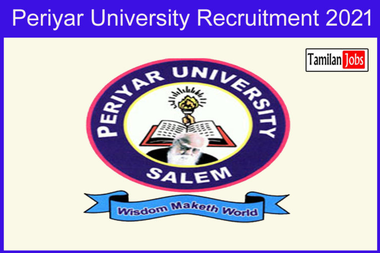 Periyar University Recruitment 2021 – Apply JRF, Supporting Staff Jobs