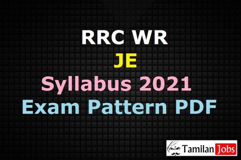 RRC WR JE Syllabus 2021 PDF, Download RRB DMS JE CBT Exam Pattern