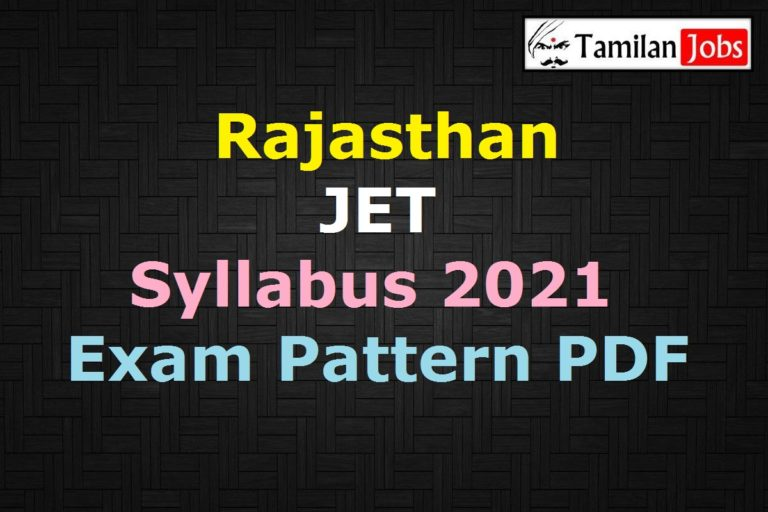 Rajasthan JET Syllabus 2021 PDF, Download Joint Entrance Test Pattern