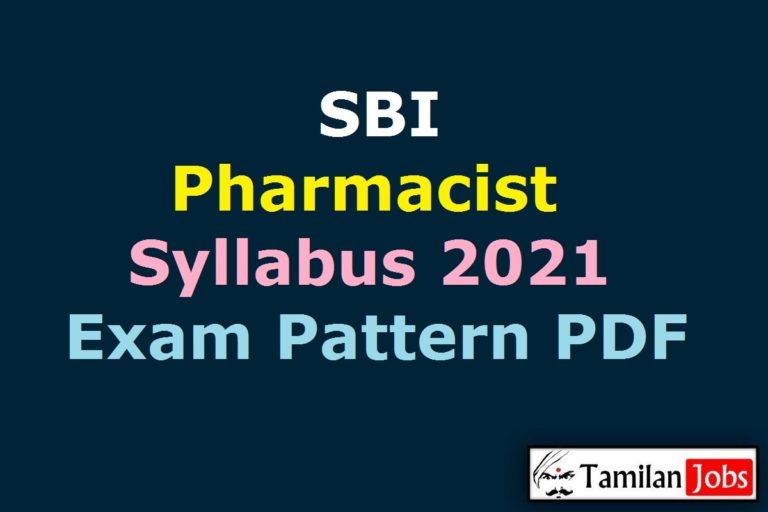 SBI Pharmacist Syllabus 2021 PDF, Download Exam Pattern