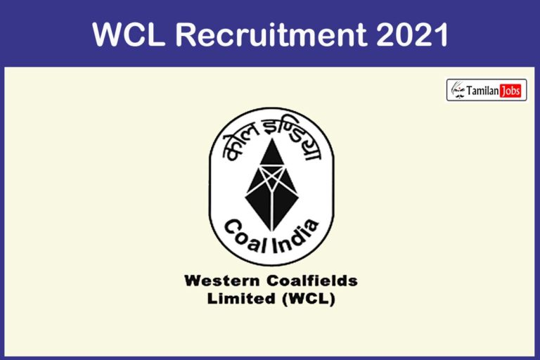 WCL Recruitment 2021 Out – Apply Offline 44 Senior Medical Officer Jobs